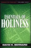 Essentials of Holiness, David K. Bernard, 0932581552