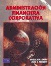 Administracion Financiera Corporativa (Spanish Edition) by Prentice Hall
