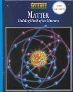 img - for Matter: Building Block of the Universe book / textbook / text book