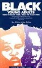 img - for Black Young Adults: How to Reach Them, What to Teach Them by Walter Arthur McCray (1992-01-30) book / textbook / text book