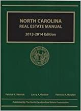 North Carolina Real Estate Manual 2013 - 2014 Edition by Patrick K. Hetrick (2012-01-01)