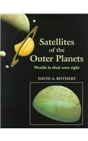 Satellites of the Outer Planets: Worlds in Their Own Right by Oxford University Press
