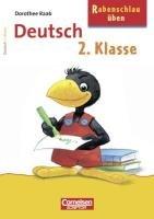 Rabenschlau üben. Deutsch 2. Klasse (Cornelsen Scriptor - Rufus Rabenschlau)