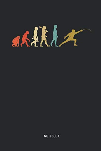(Fencing - Notebook: Evolution Of Man - Lined Fencing Journal. Fencing Training Notebook & Fence Tournament Log. Funny Fencing Sport & Novelty Gift Idea for Fencer.)