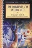 The Language of Letting Go : Daily Meditations for Codependents, Beattie, Melody, 0062553895