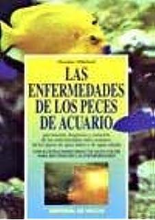 Las Enfermedades de Los Peces de Acuario (Spanish Edition)