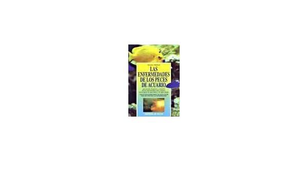 Amazon.com: Las Enfermedades de Los Peces de Acuario (Spanish Edition) (9788431518110): Massimo Millefanti: Books