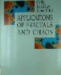 Applications of Fractals and Chaos : The Shape of Things, , 3540564926