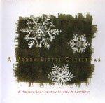 A Merry Little Christmas : A Holiday Sampler From Elektra & EastWest (Vogue En Merry Christmas)