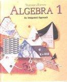 Algebra 1 : An Integrated Approach, Teacher Edition