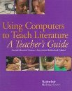 Using Computers to Teach Literature, Jody, Marilyn and Saccardi, Marianne, 0814108253