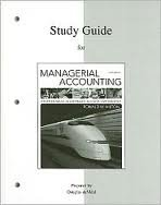 Study Guide for Managerial Accounting 9th (nineth) edition