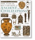 Ancient Civilizations (DK Visual Dictionaries)