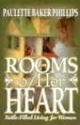 Rooms of Her Heart, Paulette Baker Phillips, 0871481359