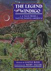 The Legend of the Windigo, Gayle Ross, 0803718985