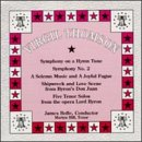 Thomson: Symphony on a Hymn Tune; Symphony No. 2; A Solemn Music and a Joyful Fugue
