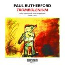 Trombolenium: Solo Trombone Improvisations 1986-1995 by Paul Rutherford
