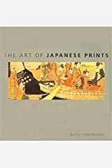 The Art of Japanese Prints Hardcover
