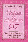 Colors and Numbers, 1997, Louise L. Hay, 1561703354