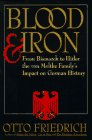 Blood and Iron, Otto Friedrich, 0060168668
