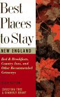 Best Places to Stay in New England, Christina Tree and Kimberly Grant, 0395735211