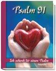 Psalm 91: Ich schenk dir einen Psalm