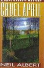 Cruel April, Neil Albert, 0525937196