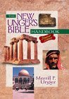 The New Unger's Bible Handbook, Merrill F. Unger and Gary Larson, 0802490492