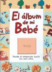 Album De Mi Bebe, El (Spanish Edition)