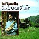 Castle Creek Shuffle by Jeff Benedict