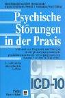 Psychische Störungen in der Praxis: Leitfaden zur Diagnostik und Therapie in der primären psychiatrisch-psychotherapeutischen Versorgung nach dem Kapitel V (F) der ICD-10 (PHC)