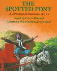 Spotted Pony (The Spotted Pony: A Collection of Hanukkah Stories)