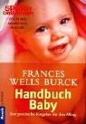 Handbuch Baby: Der praktische Ratgeber für den Alltag