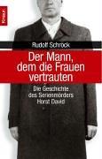 Der Biedermann  Die Geschichte Des Frauenmörders Horst David