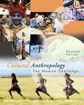 Cultural anthropology: The Human Challenge, 11th Eleventh Edition ebook