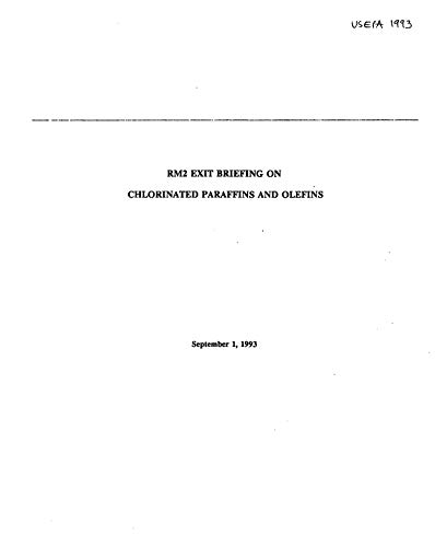 RM2 Exit Briefing on Chlorinated Paraffins and Olefins