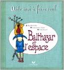 Livres gratuits Balthazar et l'espace pdf ebook