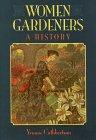 Women Gardeners, Yvonne Cuthbertson, 0912869216