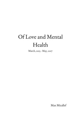 Of Love and Mental Health: March, 2015 - May, 2017