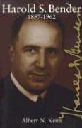 Harold S. Bender 1897-1962