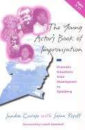the-young-actor-s-book-of-improvisation-dramatic-situations-from-shakespeare-to-spielberg-vol-1