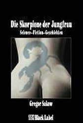 Die Skorpione der Jungfrau - SM-Science-Fiction-Geschichten