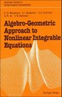 img - for Algebro-Geometric Approach to Nonlinear Integrable Equations (Springer Series in Nonlinear Dynamics) book / textbook / text book