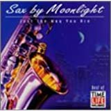 Sax By Moonlight: Just the Way You Are