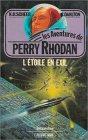 Perry Rhodan, tome 13 : L'Étoile en exil par N° 0373. Scheer K. H. Clark Darlton