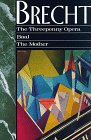 The Threepenny Opera, Baal, and the Mother, Bertolt Brecht, 1559701889