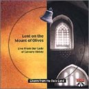 Lent on the Mount of Olives