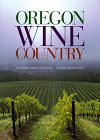 img - for Oregon Wine Country book / textbook / text book
