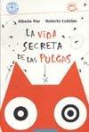 img - for La Vida Secreta de Las Pulgas (Puercoespin) (Spanish Edition) book / textbook / text book