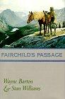 Fairchild's Passage, Wayne Barton, 0312861419